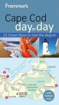Frommer's Cape Cod, Nantucket & Martha's Vineyard Day by Day - Laura M. Reckford