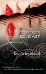 Divine by Blood - P.C. Cast