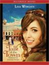 Talk of the Town - Lisa Wingate, Johanna Parker