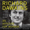 An Appetite for Wonder: The Making of a Scientist (Audio) - Richard Dawkins