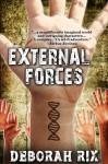 External Forces (The Laws of Motion #1) - Deborah Rix
