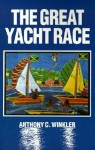 The Great Yacht Race - Anthony C. Winkler