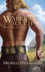 The Warrior's Touch (MacEgan Brothers #4) - Michelle Willingham