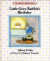 Little Grey Rabbit's Birthday - Alison Uttley, Margaret Tempest