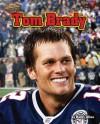 Tom Brady - Kathy Allen
