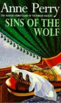 Sins of the Wolf - Anne Perry