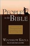 People in the Bible - Woodrow Kroll