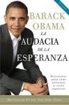 La audacia de la esperanza: Reflexiones sobre como restaurar el sueno americano (Vintage Espanol) - Barack Obama
