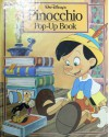 Walt Disney's Pinocchio Pop-Up Book: A Pop-Up Book - Alvin S. White studio, Walt Disney Company