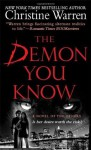 The Demon You Know: A Novel of the Others - Christine Warren