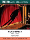 When in Rome and Opening Night - Ngaio Marsh, Jeremy Clyde