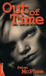 Out of Time - Peter McPhee