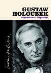 Wspomnienia z niepamięci - Gustaw Holoubek
