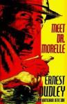 Meet Dr. Morelle - Ernest Dudley