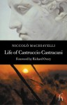 Life of Castruccio Castracani - Niccolò Machiavelli, Richard Overy