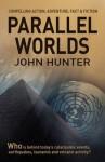Parallel Worlds - John Hunter