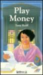 Play Money (Lifetimes Two) - Tana Reiff
