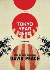 Tokyo Year Zero (Audio) - David Peace