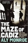 The Maze of Cadiz - Aly Monroe