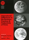 International Differences in the Business Practices and Productivity of Firms - Richard B. Freeman, Kathryn L. Shaw