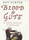 Blood And Guts - Roy Porter