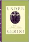 Under Gemini: A Memoir - Isabel Bolton