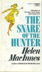 The Snare of the Hunter - Helen MacInnes