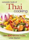 Complete Book of Thai Cooking - Linda Stephens, Linda Stephen