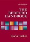 The Bedford Handbook, Sixth Edition - Diana Hacker