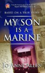 My Son is a Marine - Jo Anne Allen