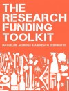 The Research Funding Toolkit: How to Plan and Write Successful Grant Applications - Jacqueline Aldridge, Andrew M. Derrington