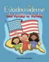 Estadounidense de Todo a Todo (American Through and Through) Lap Book - Dona Herweck Rice