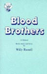 Blood Brothers: A Musical - Willy Russell
