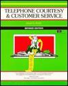 Telephone Courtesy & Customer Service - Lloyd C. Finch, Michael G. Crisp