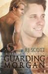 Guarding Morgan (a Sanctuary Story) - R.J. Scott