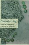 Illness as Metaphor and AIDS and Its Metaphors - Susan Sontag