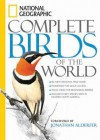National Geographic Complete Birds of the World - National Geographic Society, Tim Harris, Jonathan Alderfer