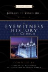 The Eyewitness History of the Church 3 - Claire Koltko, Claire Kolto, Natalie Ross, Brittany McEwen