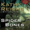 Spider Bones: A Novel (Audio) - Kathy Reichs, Linda Emond