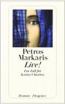 Live! Ein Fall für Kostas Charitos - Petros Markaris, Michaela Prinzinger, Petros Markares