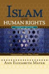 Islam and Human Rights: Tradition and Politics - Ann Elizabeth Mayer