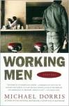 Working Men: Stories - Michael Dorris