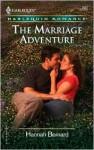 The Marriage Adventure - Hannah Bernard