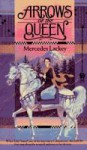 Arrows of the Queen (Heralds of Valdemar, #1) - Mercedes Lackey