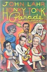 Honky-Tonk Parade: New Yorker Profiles of Show People - John Lahr