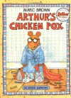 Arthur's Chicken Pox: An Arthur Adventure - Marc Brown
