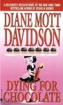 Dying for Chocolate( A Goldy Bear Cullinary Mystery #2) - Diane Mott Davidson
