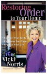 Restoring Order to Your Home - Vicki Norris