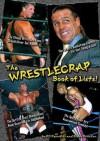 The Wrestlecrap Book of Lists! - R.D. Reynolds, Blade Braxton
