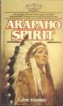 Arapaho Spirit - Jane Toombs